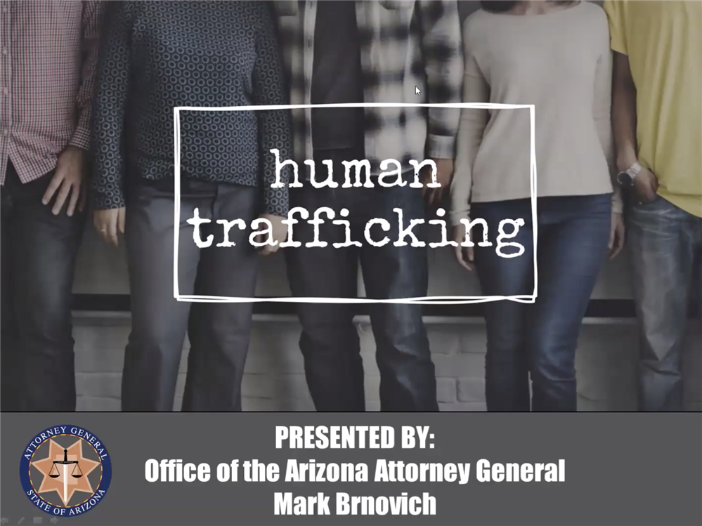 AZ Attorney General's Office - Human Trafficking for Parents Webinar