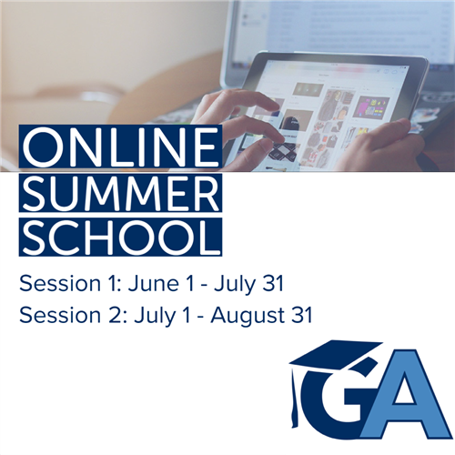 Online Summer School Session 1: June 1- July 31Session 2: Juy 1- August 31