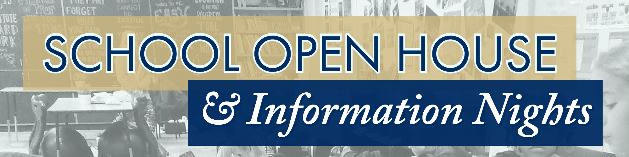 Gilbert Public Schools Open House and Information Nights