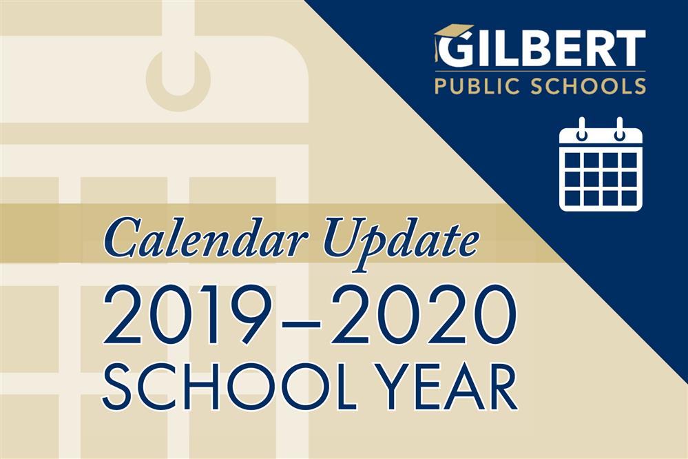 Gilbert Public Schools Calendar 2020 Updated 2019–2020 School Year Calendar