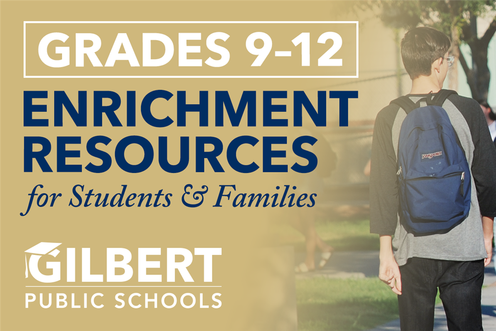 Enrichment Resources for 9–12th Grades