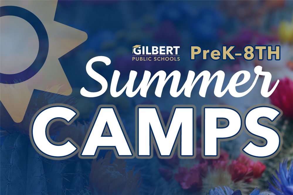 Gilbert Public Schools Summer Camps are Available!