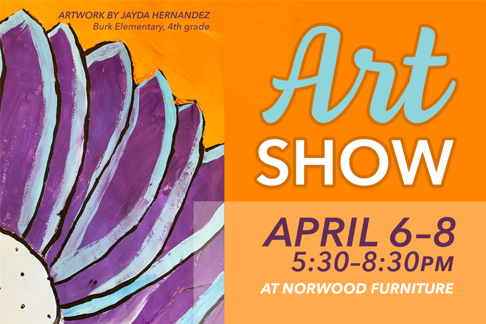 Gilbert Public Schools Elementary Student Art Fair April 6–8 2020 at Norwood Furniture (Downtown Gi