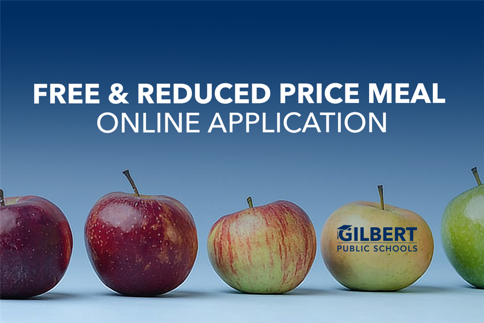 Fill out a Free & Reduced Price Meal Application today!