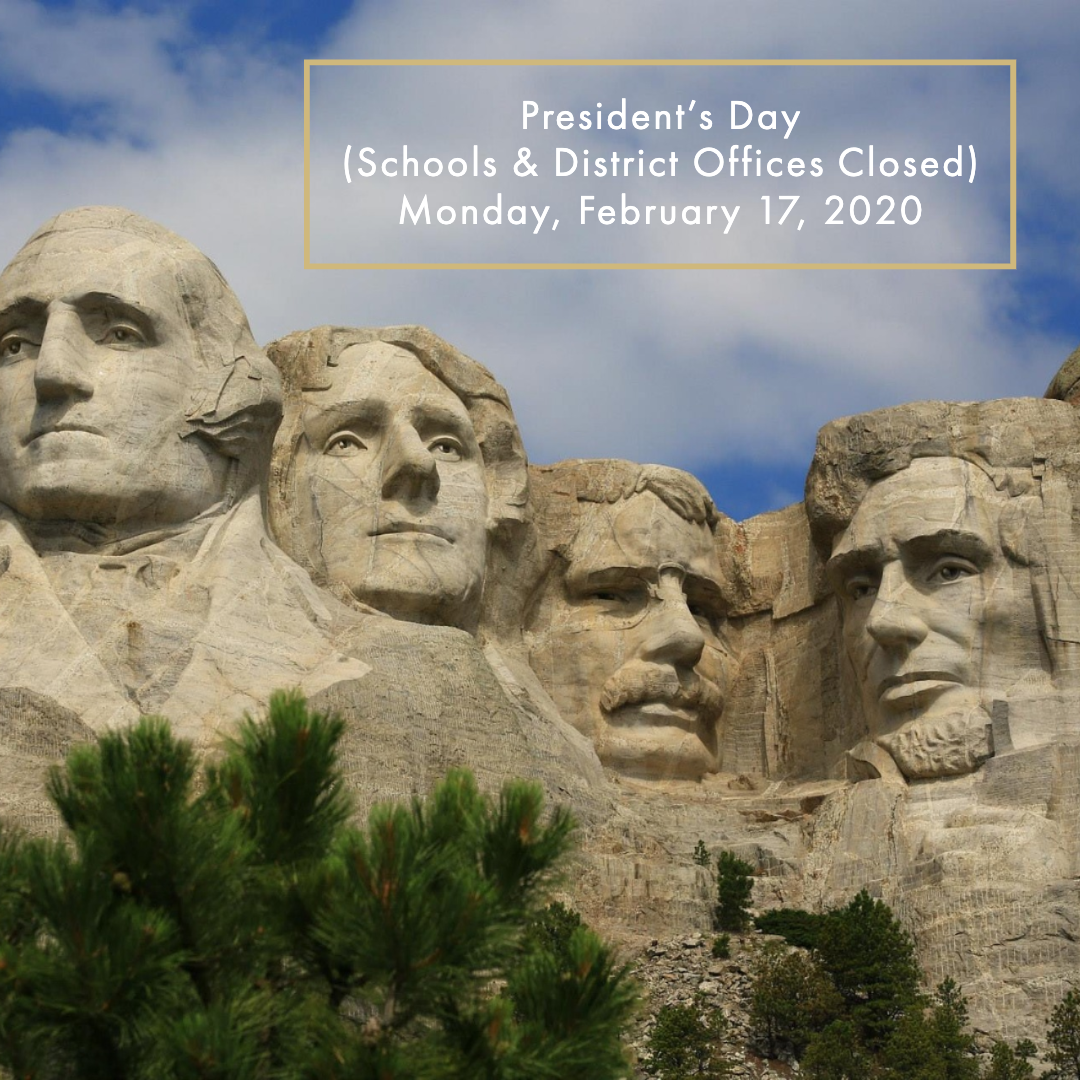 President's Day School & District Offices Closed February 2020
