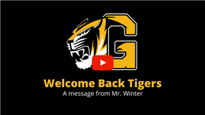 Welcome Back Tigers - A message from Mr. Winter