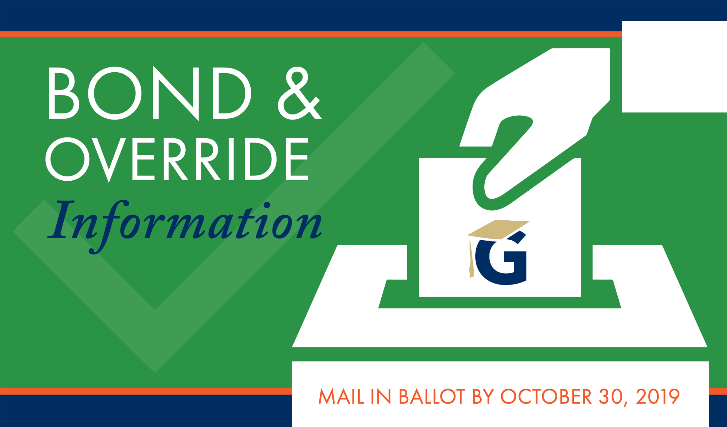 Bond & Override Information Mail in Ballot by October 30
