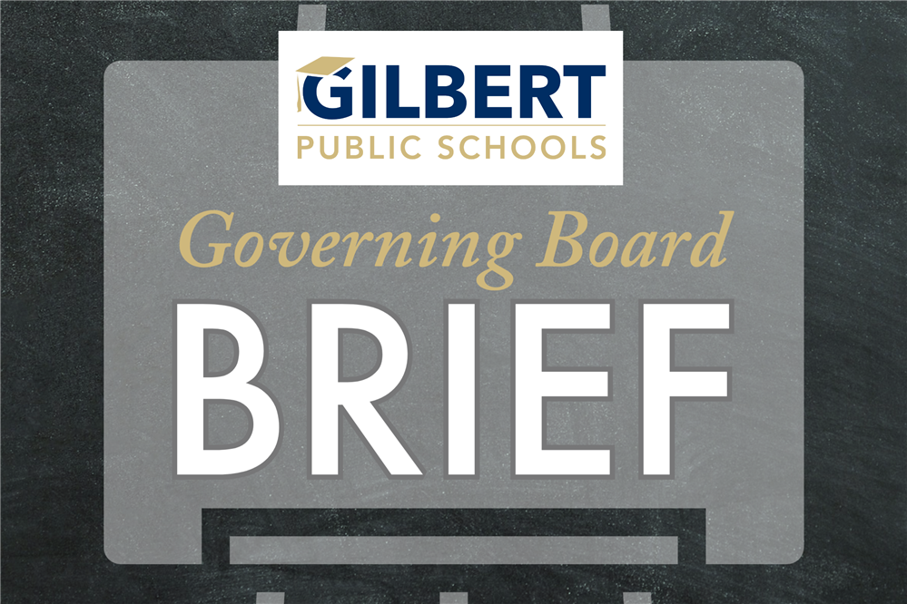 Gilbert Public Schools Governing Board Brief - April 7, 2020