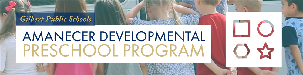 Amanecer Developmental Preschool at Gilbert Public Schools