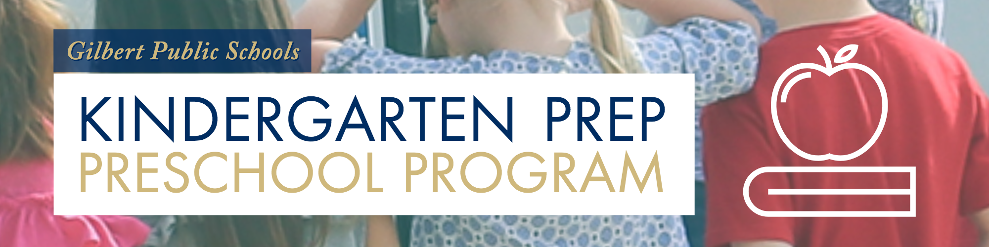 Kindergarten Prep Preschool at Gilbert Public Schools