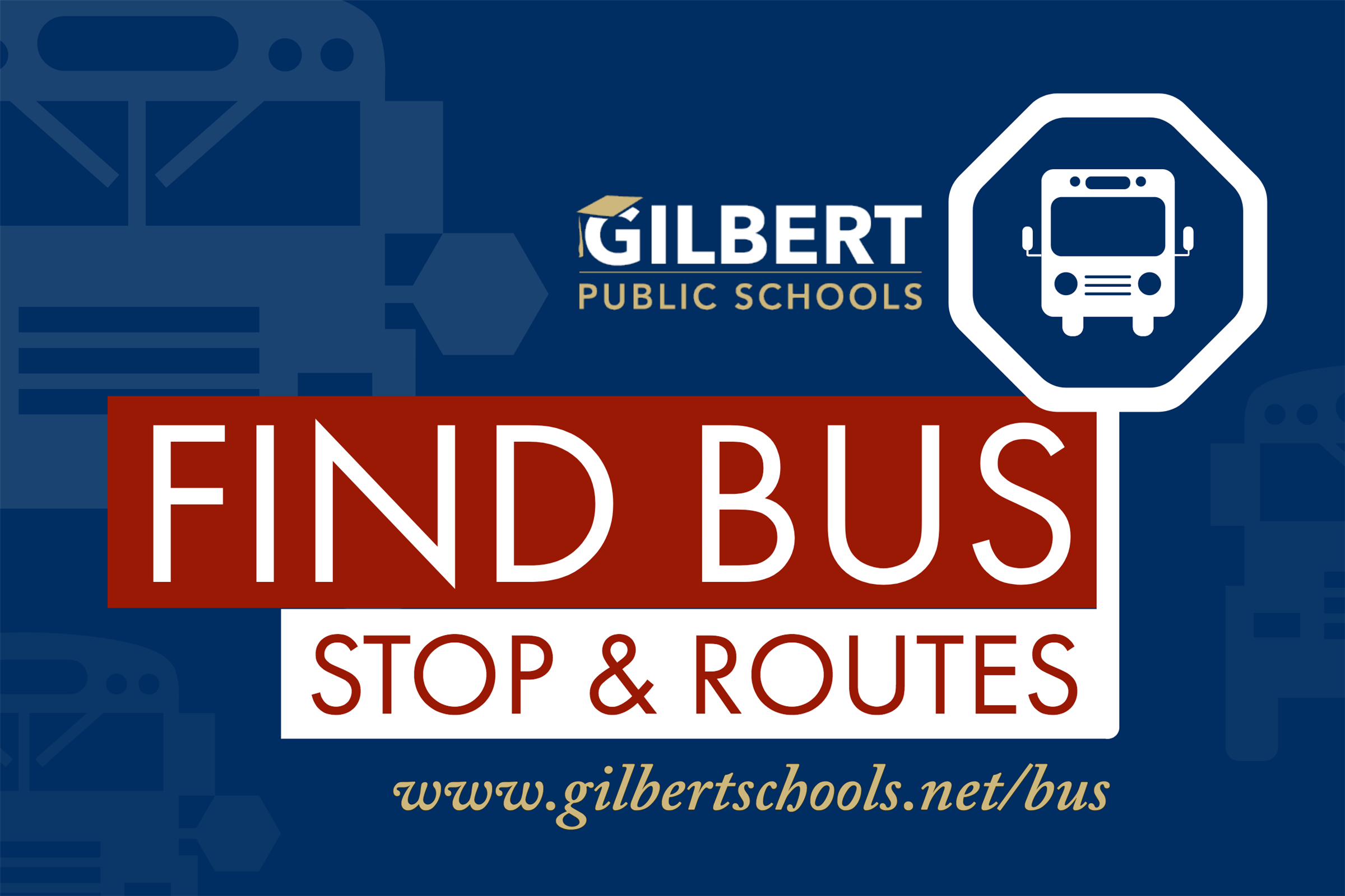 Gilbert Public Schools Bus Routes and Stops GPS