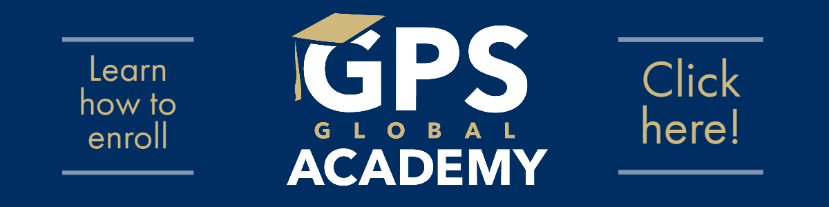 Learn how to enroll - Click here! GPS Global Academy