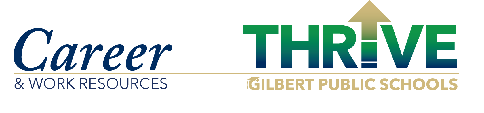 Career & Work THRIVE Gilbert Public Schools