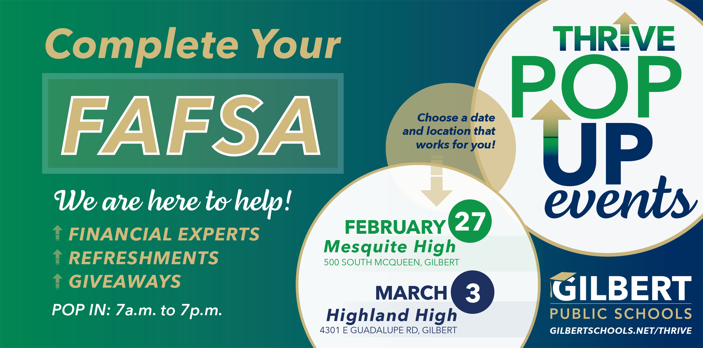 Complete Your FAFSA Nights Mesquite High Feb 27, Highland High March 3