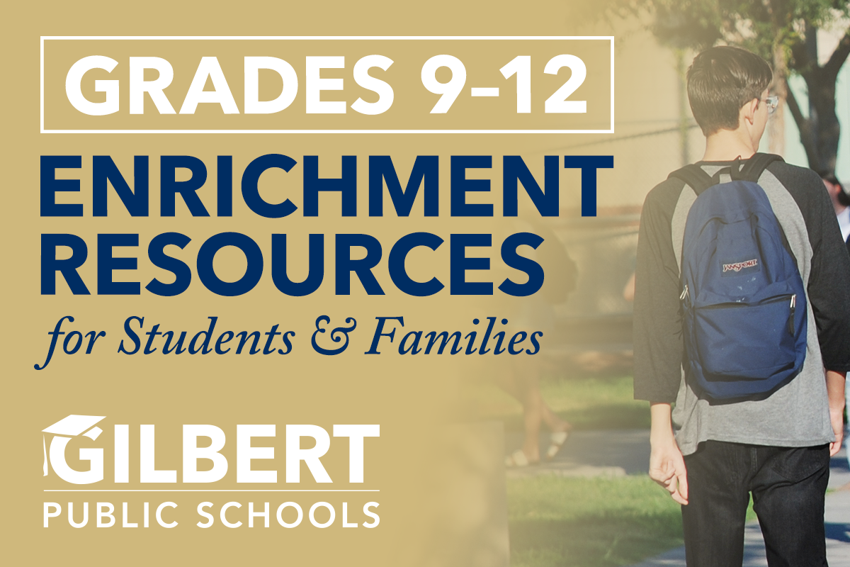 Grades 9-12 Enrichment Resources
