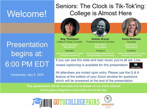 Seniors: The Clock is Tik-Tok'ing: College is Almost Here recorded webinar on YouTube