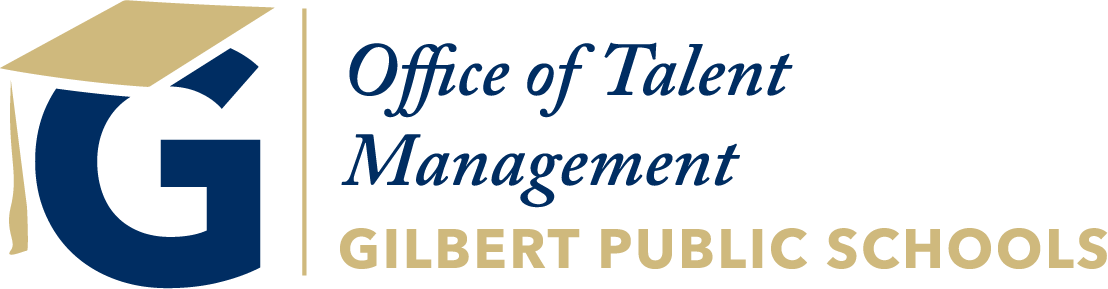 Office of Talent Management (Human Resources) Gilbert Public Schools District