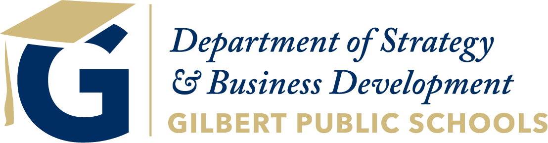 Gilbert Public Schools Strategy and Business Development Department
